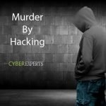 Murder by Hacking