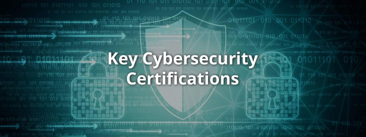 Cybersecurity Certifications You Need to Do