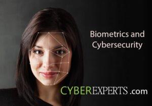 Biometrics and Cybersecurity