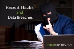 Recent Hacks and Data Breaches