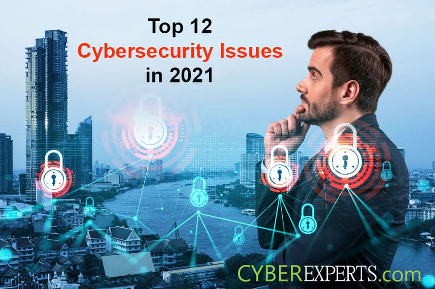 Top Cybersecurity Issues