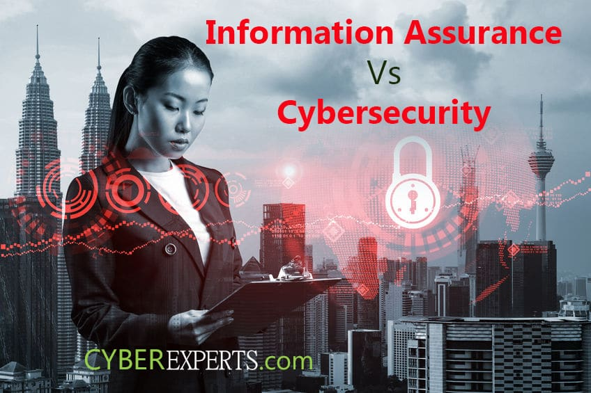 Information Assurance vs Cybersecurity