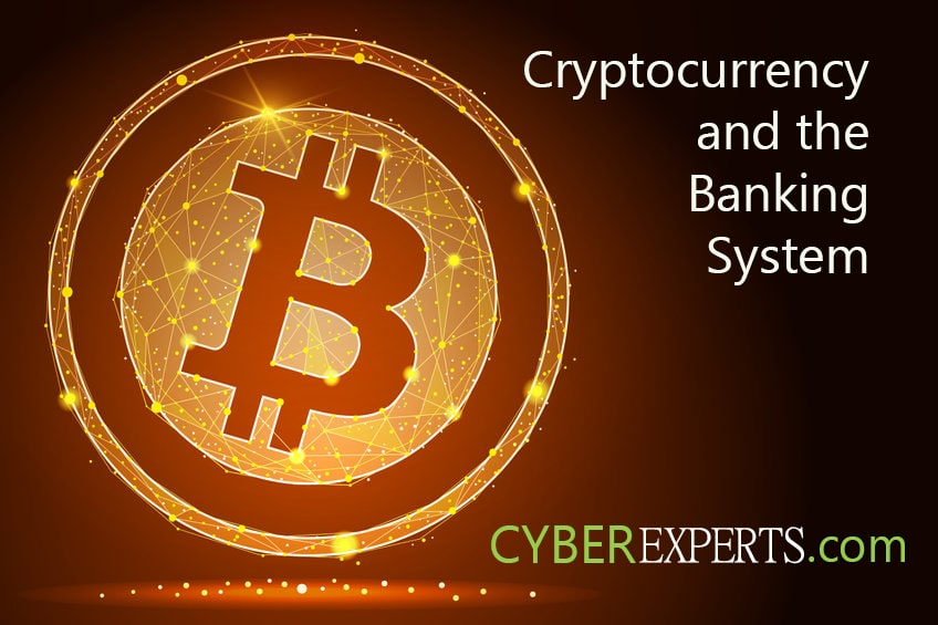 Cryptocurrency and the Banking System